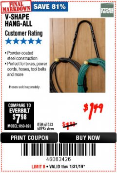 Harbor Freight Coupon V-SHAPE HANG-ALL Lot No. 68995/61430/61533 Expired: 1/31/19 - $1.49