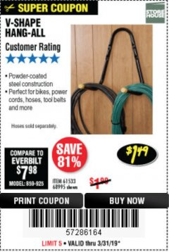 Harbor Freight Coupon V-SHAPE HANG-ALL Lot No. 68995/61430/61533 Expired: 3/31/19 - $1.49