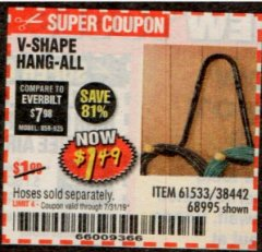 Harbor Freight Coupon V-SHAPE HANG-ALL Lot No. 38442/61430/61533/68995 Expired: 7/31/19 - $1.49