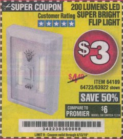 Harbor Freight Coupon LED SUPER BRIGHT FLIP LIGHT Lot No. 64723/63922/64189 Valid Thru: 4/13/19 - $3