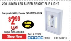 Harbor Freight Coupon LED SUPER BRIGHT FLIP LIGHT Lot No. 64723/63922/64189 Expired: 9/30/19 - $2.99