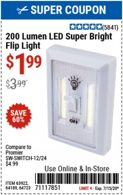 Harbor Freight Coupon LED SUPER BRIGHT FLIP LIGHT Lot No. 64723/63922/64189 Expired: 7/15/20 - $1.99