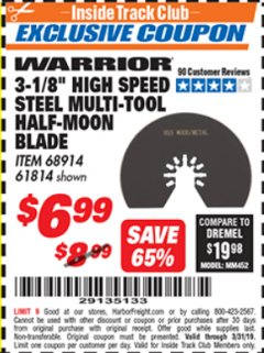"Harbor Freight ITC Coupon 3-1/8"" HIGH SPEED STEEL MULTI-TOOL HALF-MOON BLADE Lot No. 68914/61814 Expired: 3/31/19 - $6.99"
