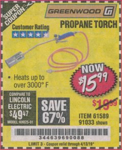 Harbor Freight Coupon PROPANE TORCH Lot No. 91033/61589 Expired: 4/13/19 - $15.99