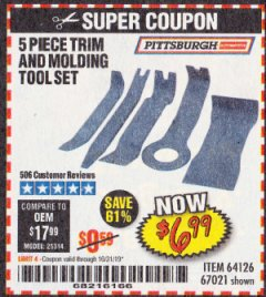 Harbor Freight Coupon 5 PIECE TRIM AND MOLDING TOOL SET Lot No. 64126/67021 Expired: 10/31/19 - $6.99