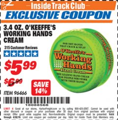 Harbor Freight ITC Coupon 3.4 OZ. O'KEEFE'S WORKING HANDS CREAM Lot No. 96466 Expired: 4/30/19 - $5.99