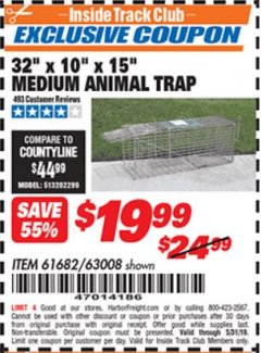 "Harbor Freight ITC Coupon 32"" X 10"" X 15"" MEDIUM ANIMAL TRAP Lot No. 61682/63008 Dates Valid: 12/31/69 - 5/31/19 - $19.99"