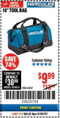 Harbor Freight Coupon HERCULES 16 IN. TOOL BAG Lot No. 63637 Expired: 6/10/18 - $9.99