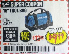 Harbor Freight Coupon HERCULES 16 IN. TOOL BAG Lot No. 63637 Expired: 10/31/18 - $9.99