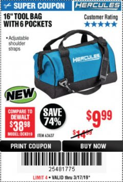 Harbor Freight Coupon HERCULES 16 IN. TOOL BAG Lot No. 63637 Expired: 3/17/19 - $9.99