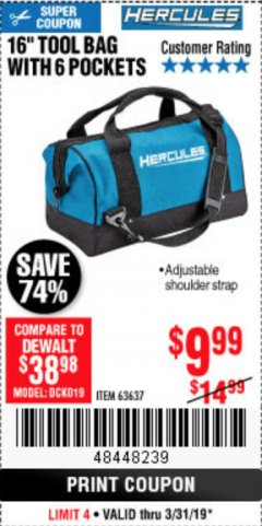 Harbor Freight Coupon HERCULES 16 IN. TOOL BAG Lot No. 63637 Expired: 3/31/19 - $9.99
