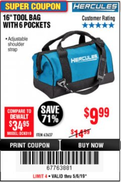 Harbor Freight Coupon HERCULES 16 IN. TOOL BAG Lot No. 63637 Expired: 5/6/19 - $9.99