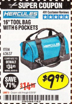 Harbor Freight Coupon HERCULES 16 IN. TOOL BAG Lot No. 63637 Expired: 6/30/19 - $9.99