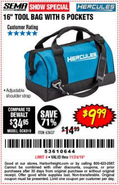 Harbor Freight Coupon HERCULES 16 IN. TOOL BAG Lot No. 63637 Expired: 11/24/19 - $9.99
