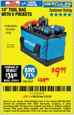 Harbor Freight Coupon HERCULES 16 IN. TOOL BAG Lot No. 63637 Expired: 1/31/20 - $9.99