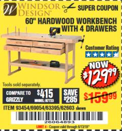"Harbor Freight Coupon 60"", 4 DRAWER HARDWOOD WORKBENCH Lot No. 63395/93454/69054/62603 Expired: 6/13/18 - $129.99"