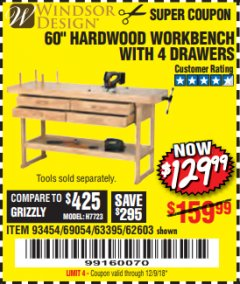 "Harbor Freight Coupon 60"", 4 DRAWER HARDWOOD WORKBENCH Lot No. 63395/93454/69054/62603 Expired: 12/9/18 - $129.99"
