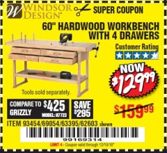 "Harbor Freight Coupon 60"", 4 DRAWER HARDWOOD WORKBENCH Lot No. 63395/93454/69054/62603 Expired: 12/10/18 - $129.99"