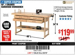 "Harbor Freight Coupon 60"", 4 DRAWER HARDWOOD WORKBENCH Lot No. 63395/93454/69054/62603 Valid Thru: 3/3/19 - $119.99"