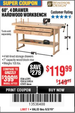 "Harbor Freight Coupon 60"", 4 DRAWER HARDWOOD WORKBENCH Lot No. 63395/93454/69054/62603 Expired: 6/30/19 - $119.99"