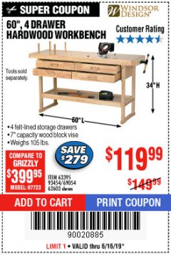"Harbor Freight Coupon 60"", 4 DRAWER HARDWOOD WORKBENCH Lot No. 63395/93454/69054/62603 Expired: 6/16/19 - $119.99"