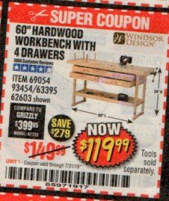 "Harbor Freight Coupon 60"", 4 DRAWER HARDWOOD WORKBENCH Lot No. 63395/93454/69054/62603 Expired: 7/31/19 - $119.99"