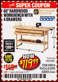 "Harbor Freight Coupon 60"", 4 DRAWER HARDWOOD WORKBENCH Lot No. 63395/93454/69054/62603 Expired: 8/31/19 - $119.99"