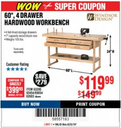 "Harbor Freight Coupon 60"", 4 DRAWER HARDWOOD WORKBENCH Lot No. 63395/93454/69054/62603 Expired: 8/25/19 - $119.99"