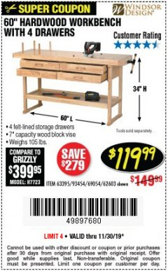 "Harbor Freight Coupon 60"", 4 DRAWER HARDWOOD WORKBENCH Lot No. 63395/93454/69054/62603 Expired: 11/30/19 - $119.99"