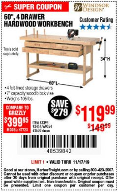 "Harbor Freight Coupon 60"", 4 DRAWER HARDWOOD WORKBENCH Lot No. 63395/93454/69054/62603 Expired: 11/17/19 - $119.99"