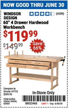 "Harbor Freight Coupon 60"", 4 DRAWER HARDWOOD WORKBENCH Lot No. 63395/93454/69054/62603 EXPIRES: 6/30/20 - $119.99"