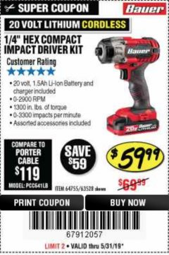 "Harbor Freight Coupon 1/4"" HEX COMPACT IMPACT DRIVER KIT Lot No. 63528/64755 EXPIRES: 5/31/19 - $59.99"