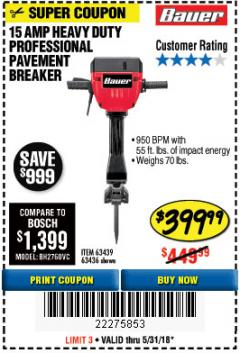 Harbor Freight Coupon BAUER 15 AMP 70 LB. PRO BREAKER HAMMER Lot No. 63439/63436/64608 Expired: 5/31/18 - $399.99