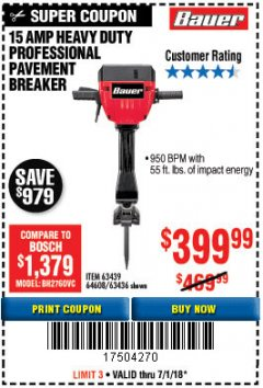 Harbor Freight Coupon BAUER 15 AMP 70 LB. PRO BREAKER HAMMER Lot No. 63439/63436/64608 Expired: 7/1/18 - $399.99