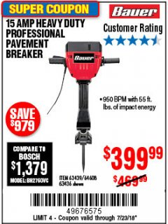 Harbor Freight Coupon BAUER 15 AMP 70 LB. PRO BREAKER HAMMER Lot No. 63439/63436/64608 Expired: 7/23/18 - $399.99