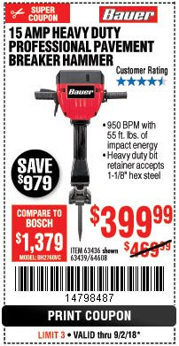 Harbor Freight Coupon BAUER 15 AMP 70 LB. PRO BREAKER HAMMER Lot No. 63439/63436/64608 Expired: 9/2/18 - $399.99