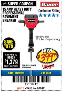 Harbor Freight Coupon BAUER 15 AMP 70 LB. PRO BREAKER HAMMER Lot No. 63439/63436/64608 Expired: 9/30/18 - $399.99