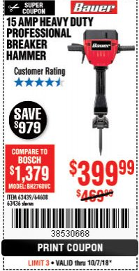 Harbor Freight Coupon BAUER 15 AMP 70 LB. PRO BREAKER HAMMER Lot No. 63439/63436/64608 Expired: 10/7/18 - $399.99