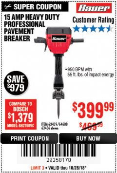 Harbor Freight Coupon BAUER 15 AMP 70 LB. PRO BREAKER HAMMER Lot No. 63439/63436/64608 Expired: 10/28/18 - $399.99