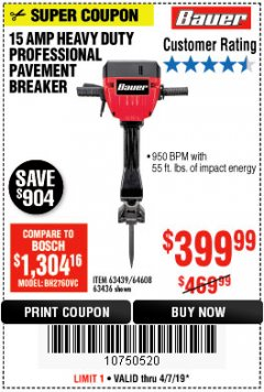 Harbor Freight Coupon BAUER 15 AMP 70 LB. PRO BREAKER HAMMER Lot No. 63439/63436/64608 Expired: 4/7/19 - $399.99