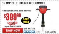 Harbor Freight Coupon BAUER 15 AMP 70 LB. PRO BREAKER HAMMER Lot No. 63439/63436/64608 Expired: 4/30/19 - $399.99