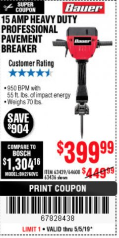 Harbor Freight Coupon BAUER 15 AMP 70 LB. PRO BREAKER HAMMER Lot No. 63439/63436/64608 Expired: 5/5/19 - $399.99