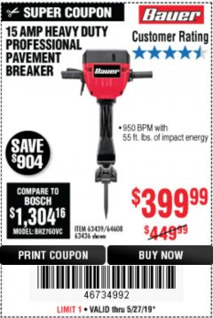 Harbor Freight Coupon BAUER 15 AMP 70 LB. PRO BREAKER HAMMER Lot No. 63439/63436/64608 Expired: 5/31/19 - $399.99