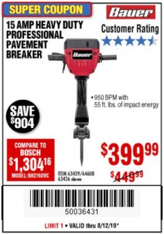 Harbor Freight Coupon BAUER 15 AMP 70 LB. PRO BREAKER HAMMER Lot No. 63439/63436/64608 Expired: 8/12/19 - $399.99