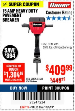 Harbor Freight Coupon BAUER 15 AMP 70 LB. PRO BREAKER HAMMER Lot No. 63439/63436/64608 Expired: 10/6/19 - $409.99