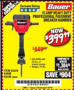 Harbor Freight Coupon BAUER 15 AMP 70 LB. PRO BREAKER HAMMER Lot No. 63439/63436/64608 Expired: 11/9/19 - $399.99