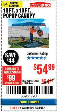 Harbor Freight Coupon COVERPRO 10 FT. X 10 FT. POPUP CANOPY Lot No. 62898/62897/62899/69456 Expired: 6/24/18 - $54.99