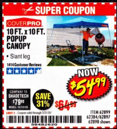 Harbor Freight Coupon COVERPRO 10 FT. X 10 FT. POPUP CANOPY Lot No. 62898/62897/62899/69456 Expired: 3/31/20 - $54.99