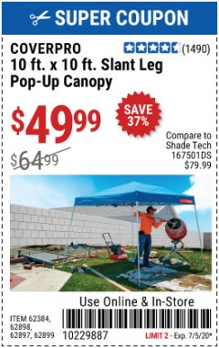 Harbor Freight Coupon COVERPRO 10 FT. X 10 FT. POPUP CANOPY Lot No. 62898/62897/62899/69456 EXPIRES: 7/5/20 - $49.99