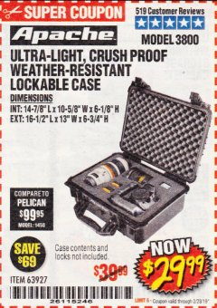 Harbor Freight Coupon APACHE 3800 WEATHERPROOF PROTECTIVE CASE Lot No. 63927 Expired: 2/28/19 - $29.99